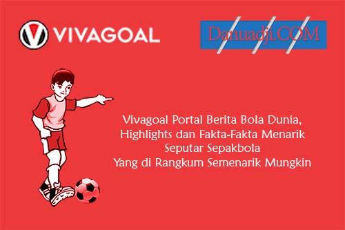 Vivagoal Portal Berita Bola Dunia