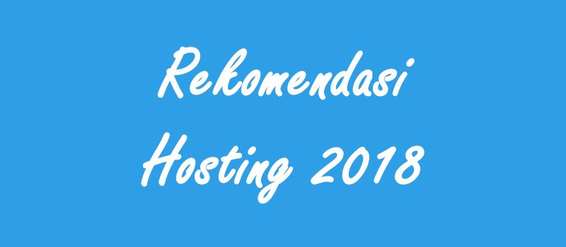 Rekomendasi Hosting Indonesia